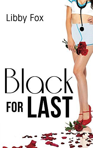BLACK for LAST  by  Libby Fox