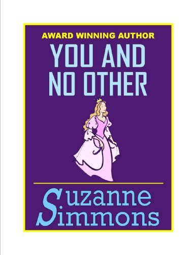 You And No Other Suzanne Simmons