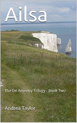Ailsa (The De Amerley Trilogy Book 2)  by  Andrea Taylor