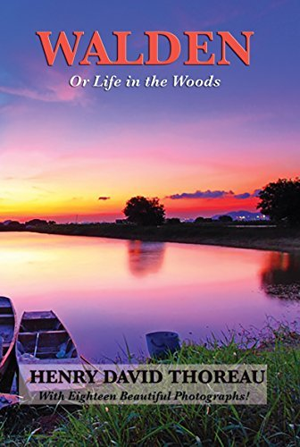 Walden (Or Life in the Woods) (Illustrated Edition): With linked Table of Contents Henry David Thoreau