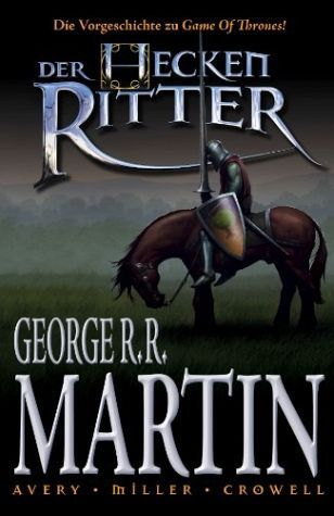 Der Heckenritter (The Hedge Knight Graphic Novels, #1) George R.R. Martin
