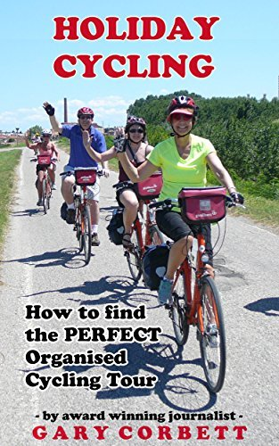 Holiday Cycling: How To Find the Perfect Organised Cycling Tour Gary Corbett