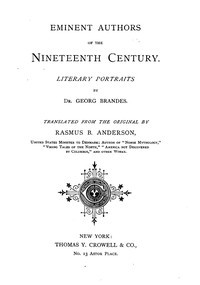 Eminent Authors of the Nineteenth Century: Literary Portraits  by  Georg Brandes