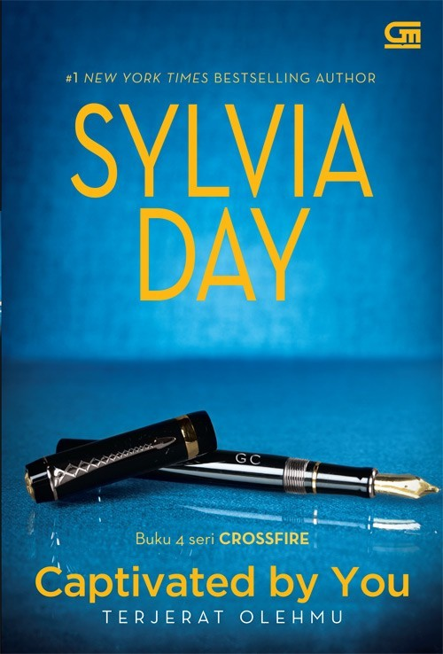 Captivated  by  You - Terjerat Olehmu (Crossfire, #4) by Sylvia Day
