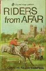 Riders From Afar Christine Pullein-Thompson