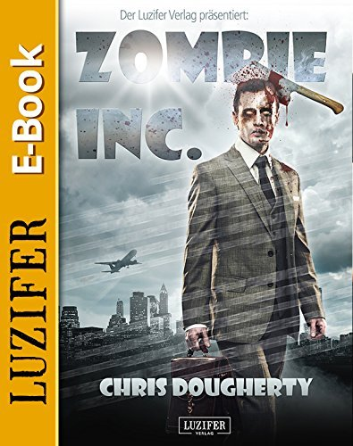 Zombie Inc.: Thriller  by  Christine Dougherty