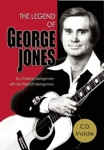 The Legend of George Jones: His Life and Death  by  charlene montgomery