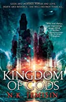 The Kingdom of Gods (The Inheritance Trilogy #3)