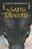 The Saint of Dragons (Simon St George #1)