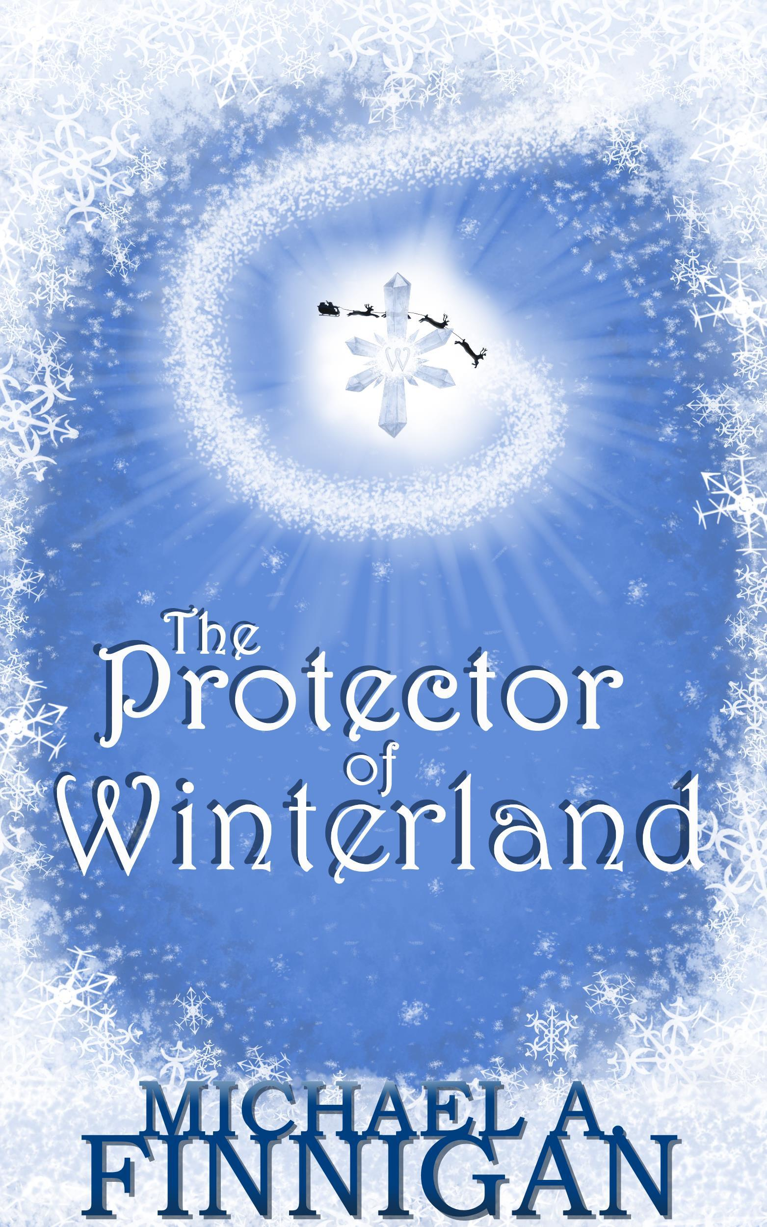 The Protector of Winterland Michael A. Finnigan