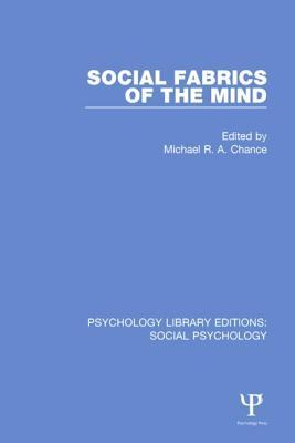 Social Fabrics of the Mind Michael R.A. Chance