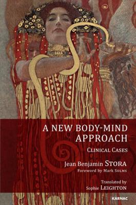 A New Body-Mind Approach: Clinical Cases Jean Benjamin Stora