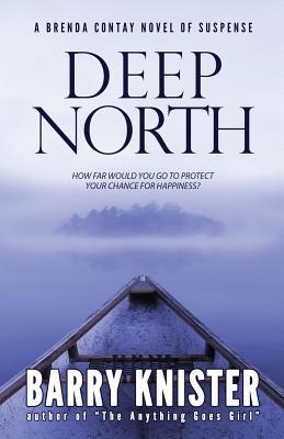 Deep North Barry Knister