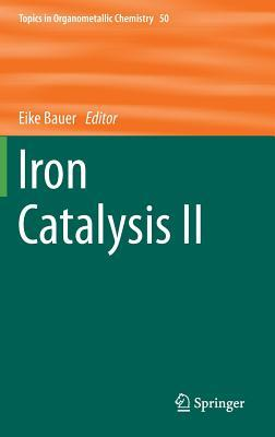 Iron Catalysis II Eike Bauer