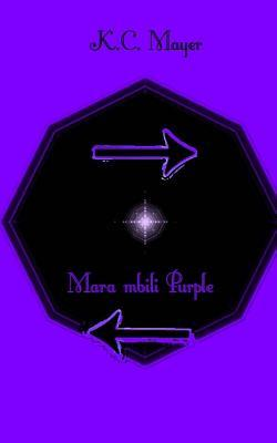 Mara Mbili Purple  by  K.C. Mayer