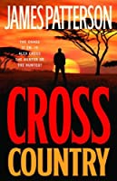 Cross Country (Alex Cross, #14)