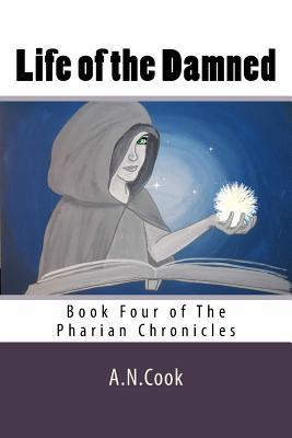 Life of the Damned  by  A N Cook