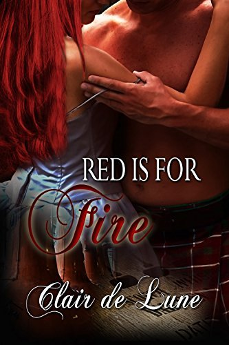 Red is for Fire (Red is for ... Book 2)  by  Clair de Lune