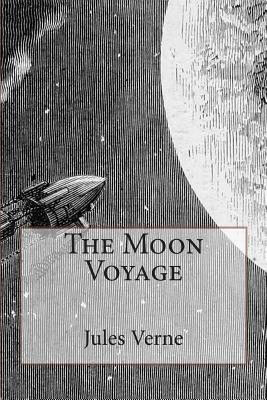 The Moon Voyage: Illustrated  by  Jules Verne