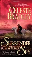 Surrender to a Wicked Spy (Royal Four, #2)