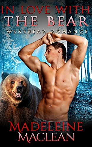 ROMANCE: Taboo: In Love with the Bear (Cowboy Paranormal Werebear Romance)  by  Madeleine Maclean