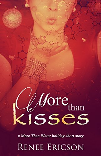 More Than Kisses  by  Renee Ericson
