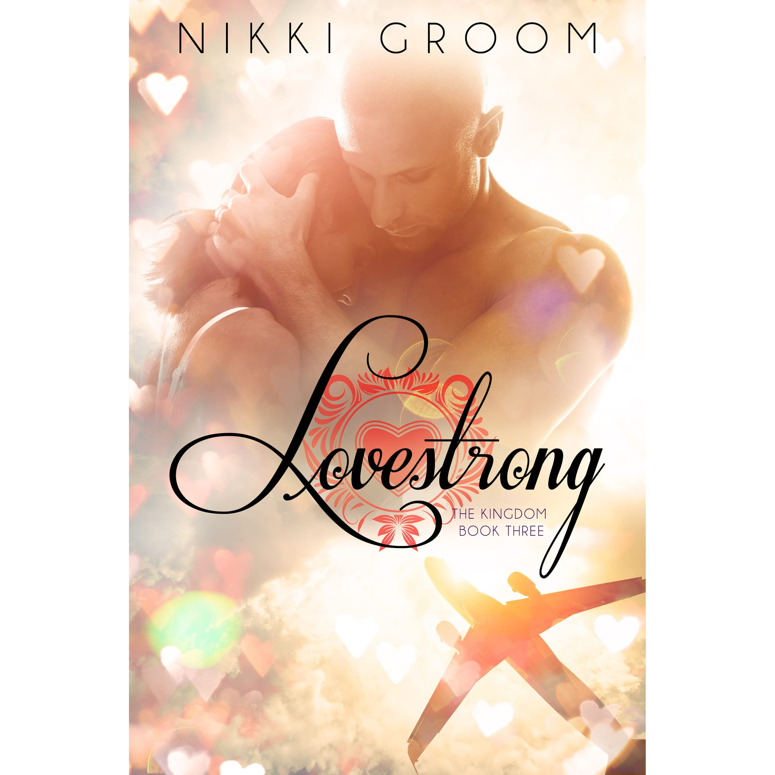 Kingdom Manga Goodreads: Lovestrong (The Kingdom, #3) By Nikki Groom