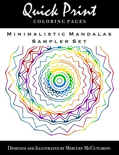Minimalistic Mandalas Sampler Set: Quick Print Coloring Pages: Sampler Series Mercury McCutcheon