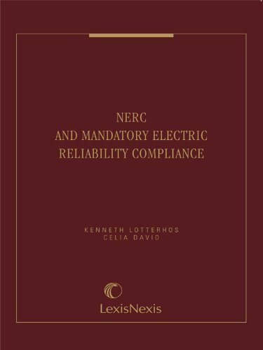NERC and Mandatory Electric Reliability Compliance Kenneth Lotterhos