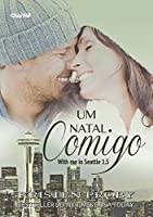 Um Natal Comigo (With Me in Seattle, #1.5)