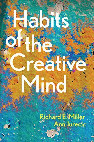 Habits of the Creative Mind  by  Richard Miller