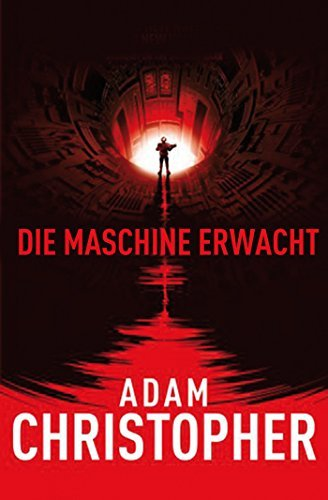 Spider Wars 2: Die Maschine erwacht Adam Christopher