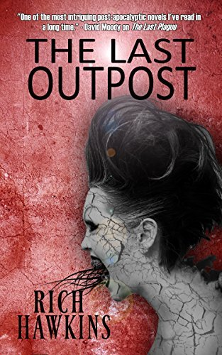 The Last Outpost Rich Hawkins