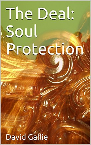 The Deal: Soul Protection (The Deal Book 2)  by  David Gallie