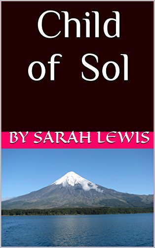 Child of Sol (Kingdom of Rann Book 3)  by  By Sarah Lewis