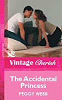 The Accidental Princess (Mills & Boon Vintage Cherish) (Silhouette Special Edition)