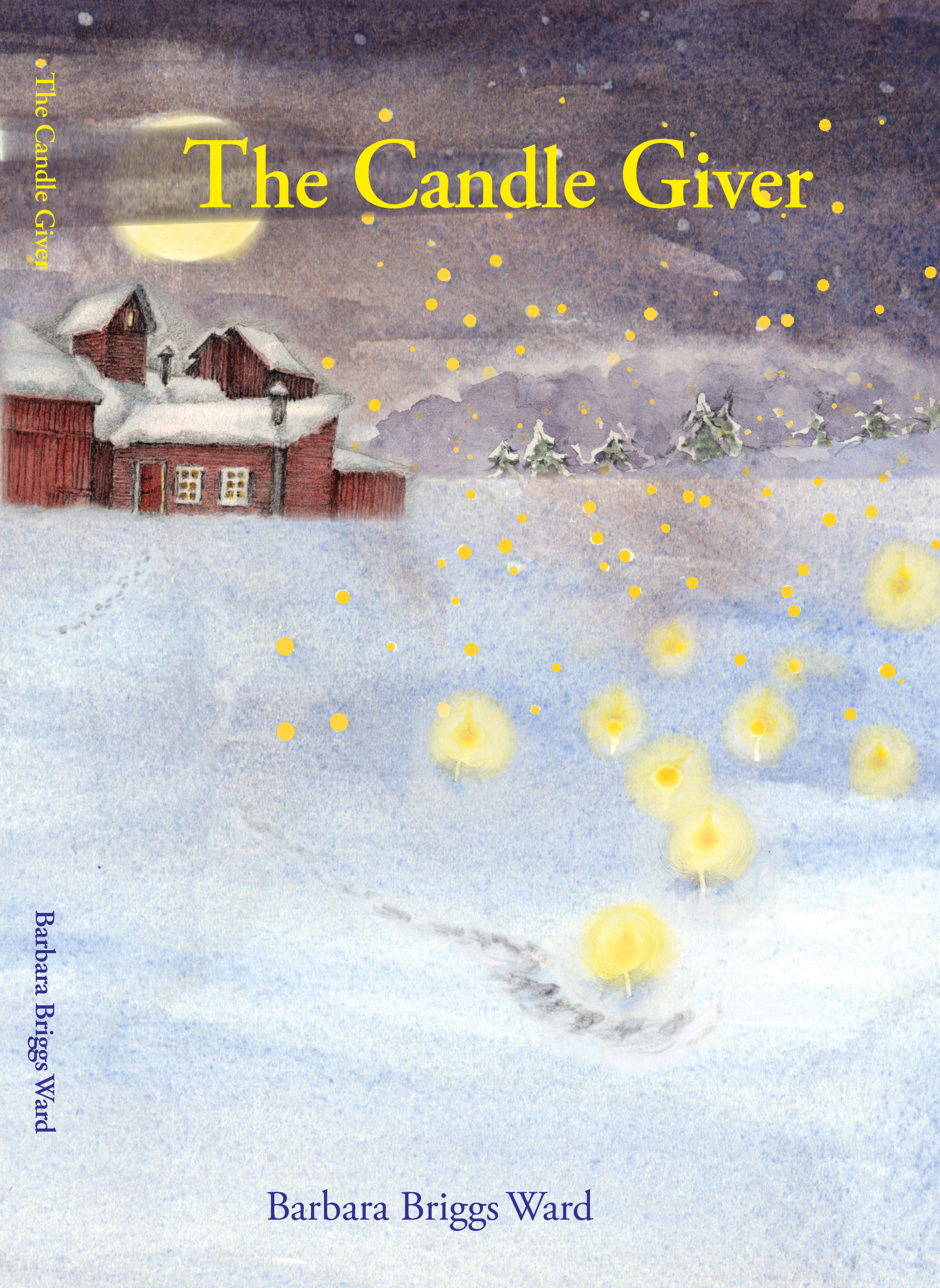The Candle Giver  by  Barbara Briggs Ward