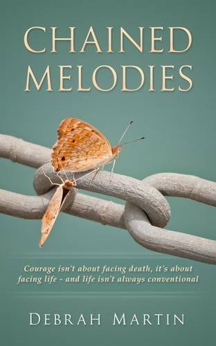 Chained Melodies  by  Debrah Martin