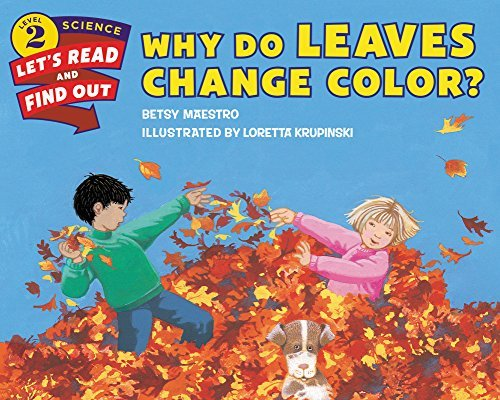Why Do Leaves Change Color? (Lets-Read-and-Find-Out Science 2) Betsy Maestro
