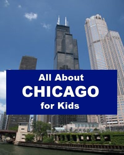 All about Chicago for Kids Joseph Madden
