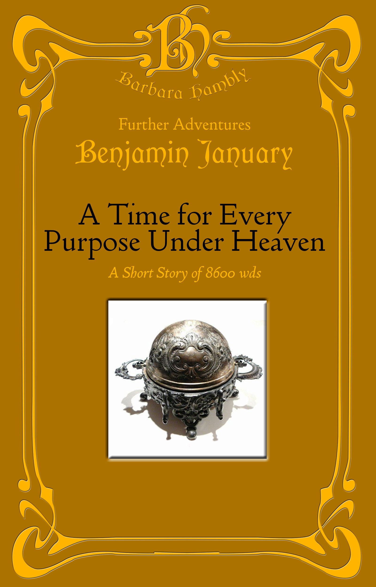 A Time For Every Purpose Under Heaven Barbara Hambly