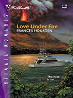 Love Under Fire (Silhouette Intimate Moments)