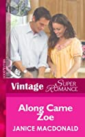 Along Came Zoe (Mills & Boon Vintage Superromance) (You, Me & the Kids, Book 8)