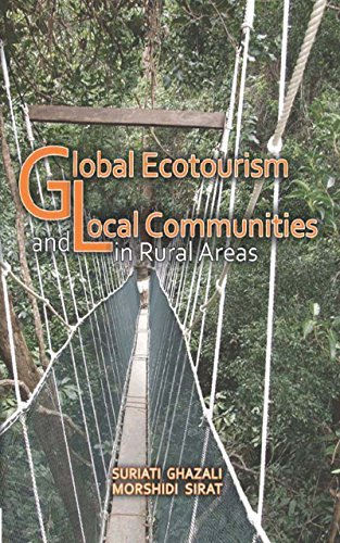 Global Ecotourism and Local Communities in Rural Areas Morshidi Sirat