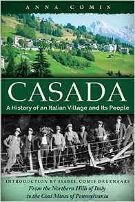 Casada: A History of an Italian Village and Its People  by  Anna Comis