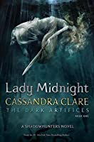 Lady Midnight (The Dark Artifices, #1)