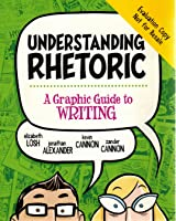 Understanding Rhetoric: A Graphic Guide to Writing Evaluation Copy