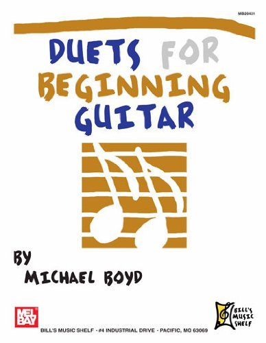 Duets for Beginning Guitar Michael Boyd
