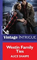 Westin Family Ties (Mills & Boon Intrigue) (Open Sky Ranch, Book 3)