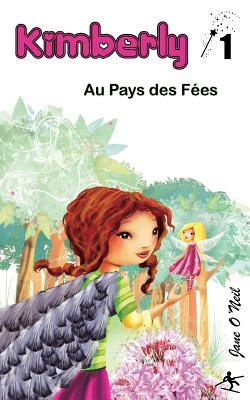 Kimberly Au Pays Des Fees  by  Jane ONeil